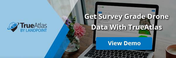 Get Survey Grade Drone Data With TrueAtlas